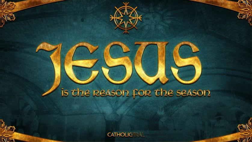29 Epic Seasonal Titles - HD Christmas Wallpapers - Jesus is the Reason for the Season