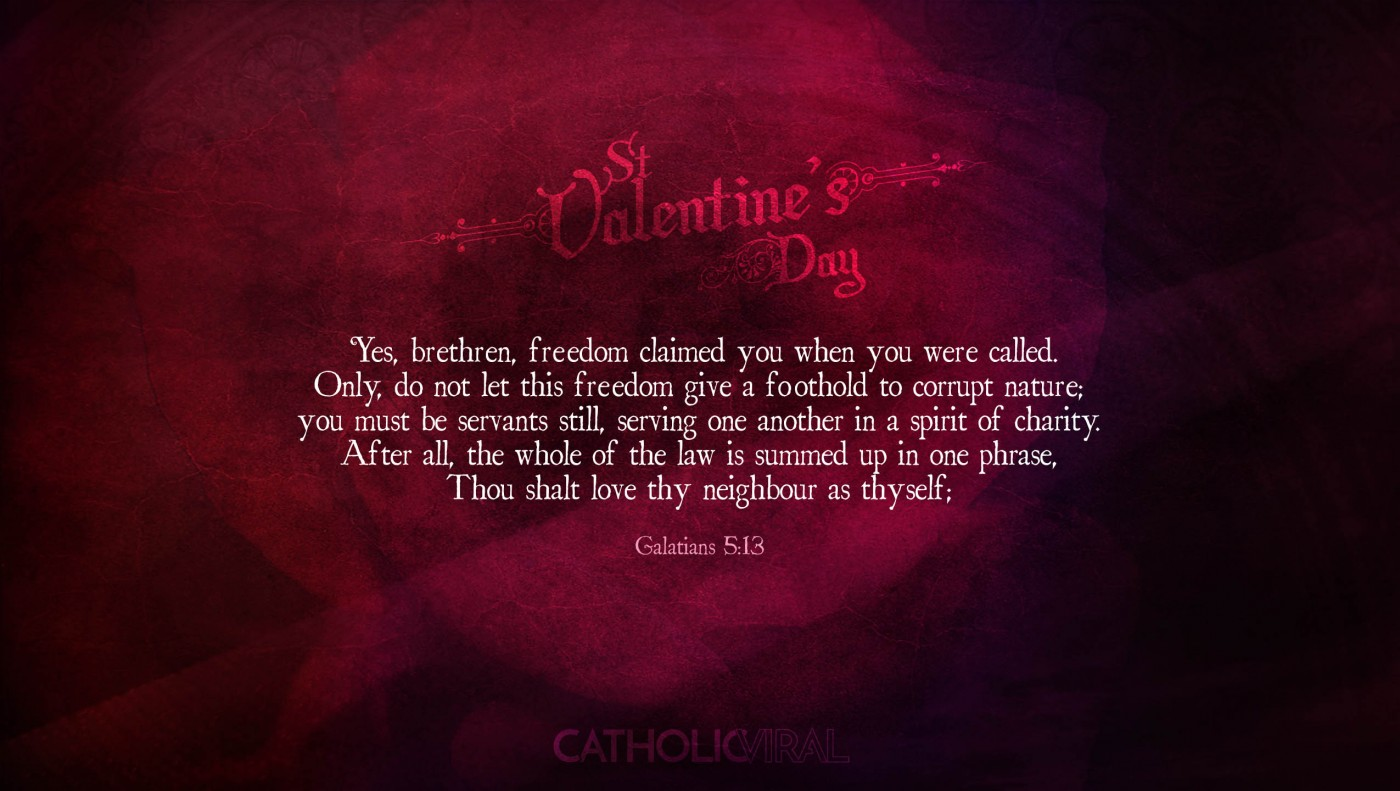 25 Valentines' Day Bible Verses on Love + 25 Free Wallpapers | Galatians 5:13