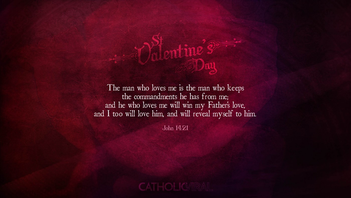 25 Valentines' Day Bible Verses on Love + 25 Free Wallpapers | John 14:21