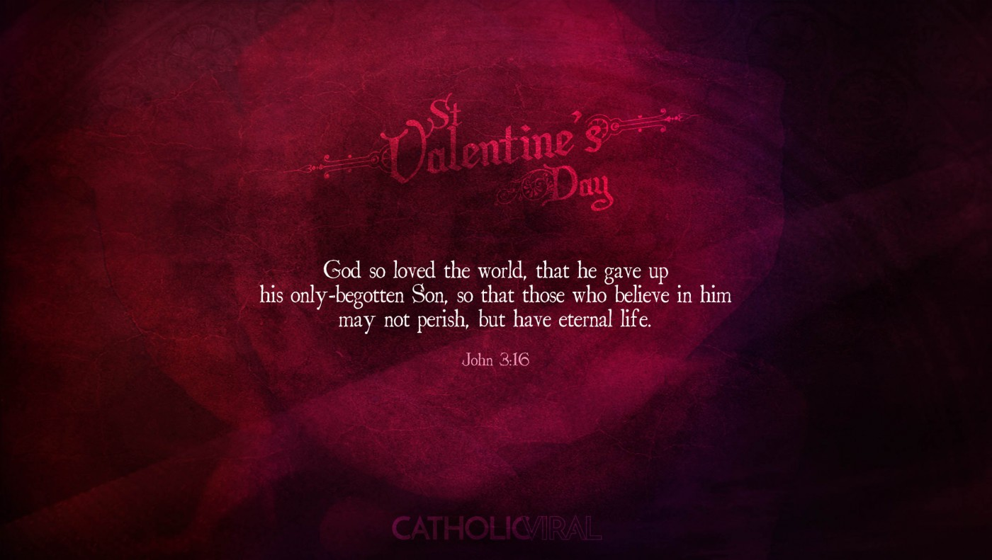 25 Valentines' Day Bible Verses on Love + 25 Free Wallpapers | John 3:16