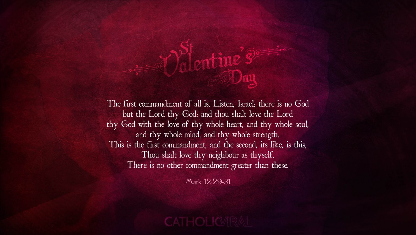 25 Valentines' Day Bible Verses on Love + 25 Free Wallpapers | Mark 12:29-31
