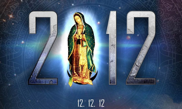 2012: Who Will Remember? Our Lady of Guadalupe, Mother of the Americas 12.12.12