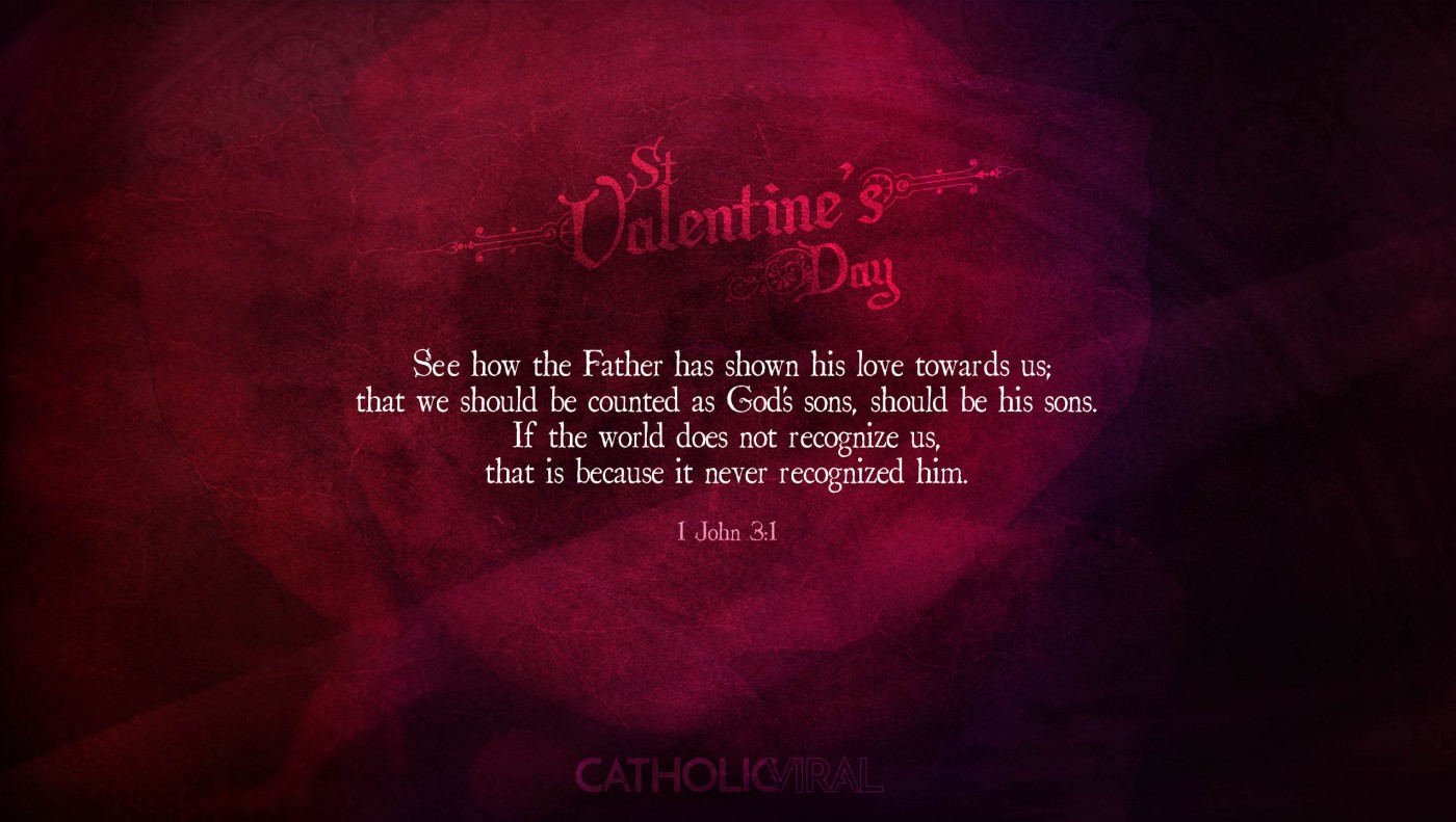 25 Valentines' Day Bible Verses on Love + 25 Free Wallpapers | 1 John 3:1