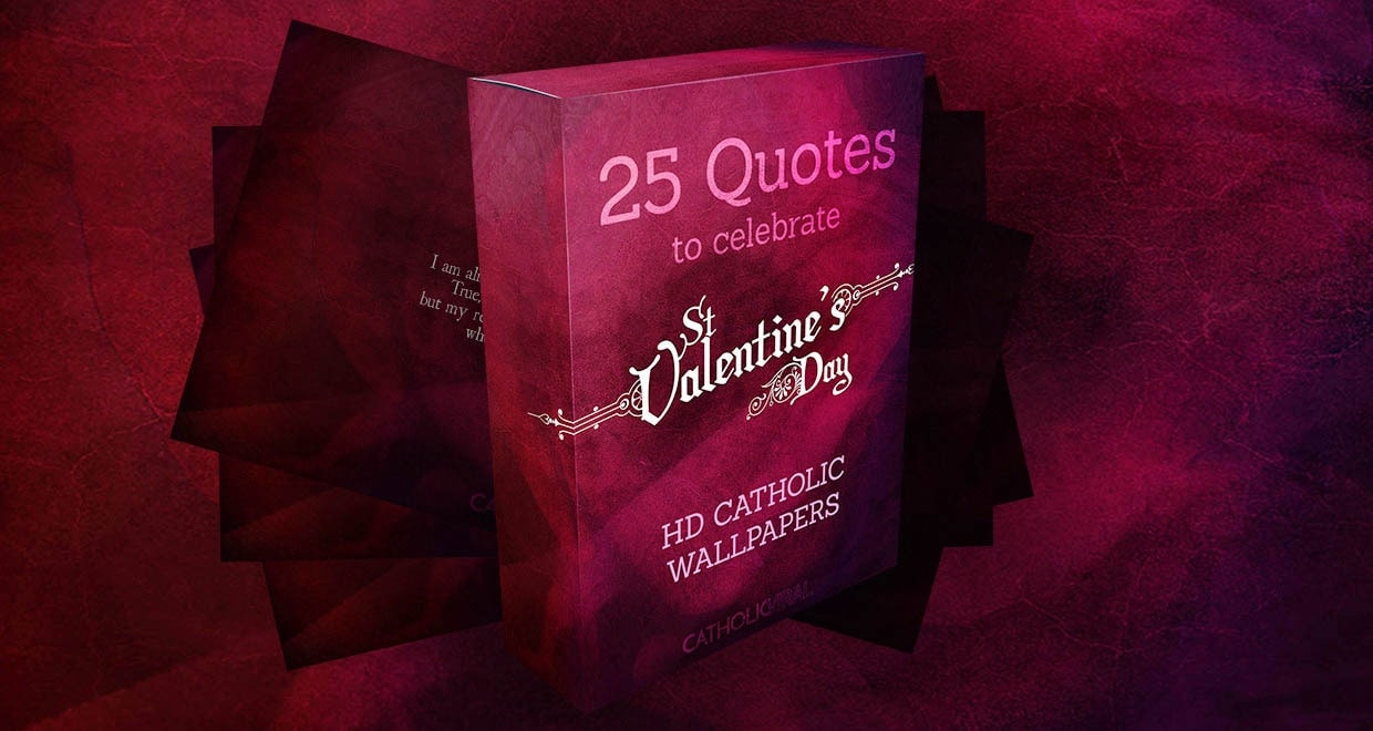25 Valentines' Day Bible Verses on Love + 25 Free Wallpapers